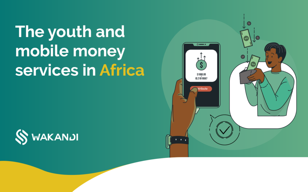The youth and mobile money services in Sub-Saharan Africa