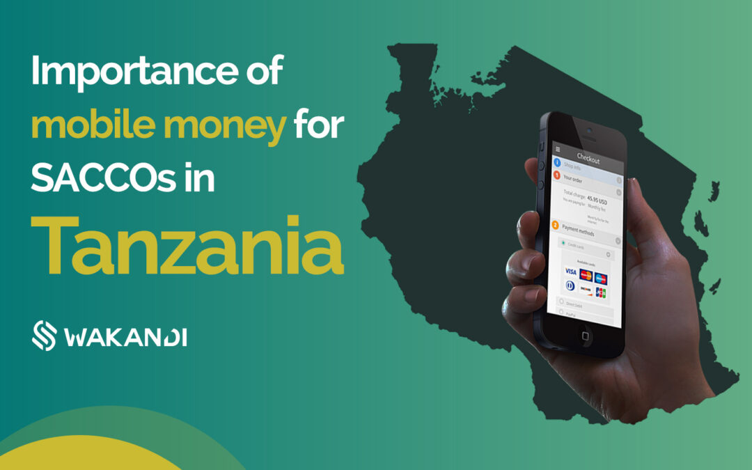 Importance of mobile money for SACCOs in Tanzania