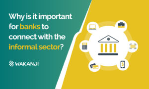 Banks and Informal sector in Africa
