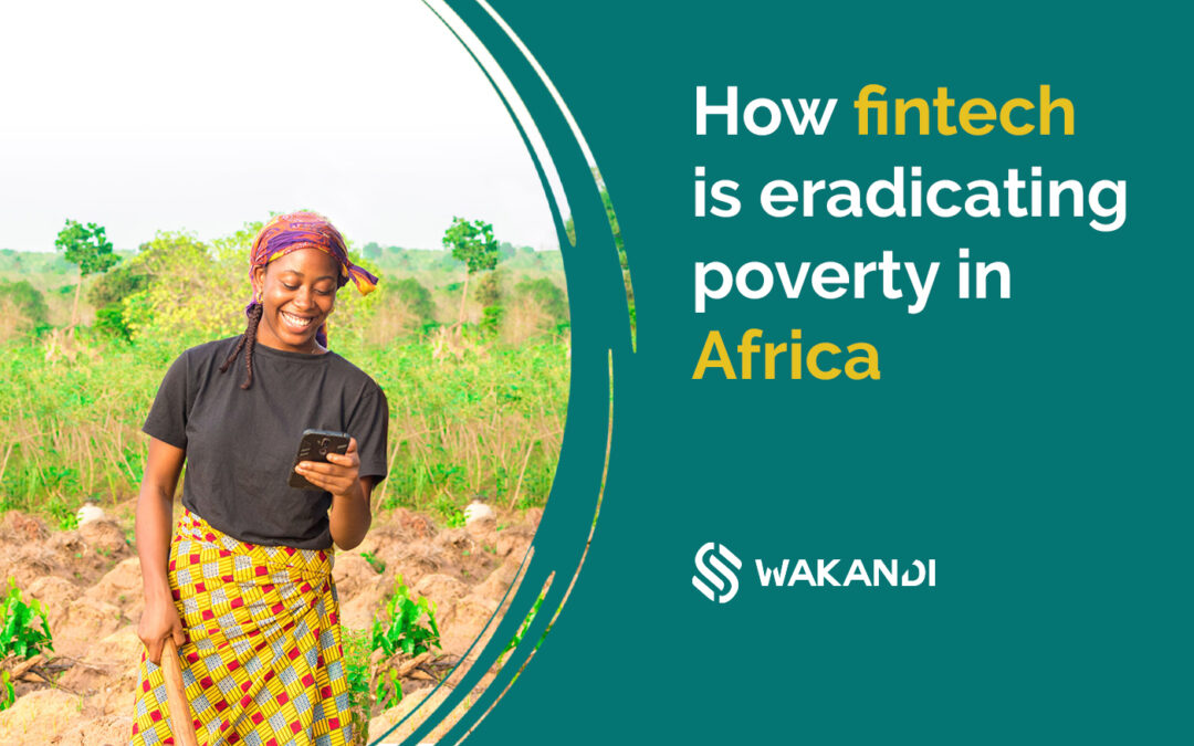 How fintech is eradicating poverty in Africa