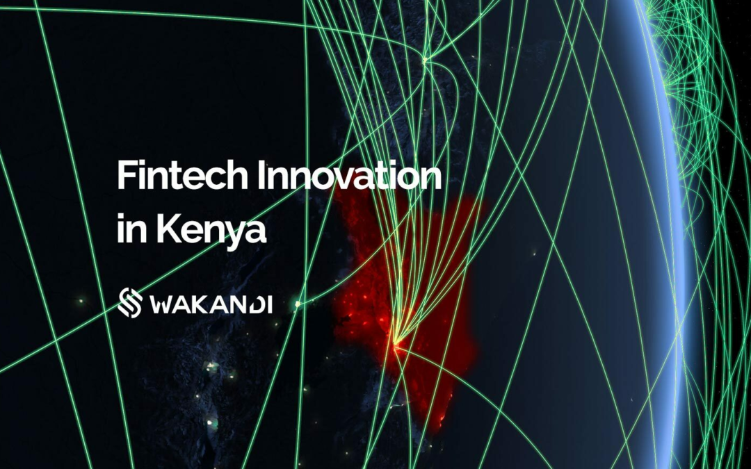Kenya is emerging as a fintech innovation hotbed in Africa