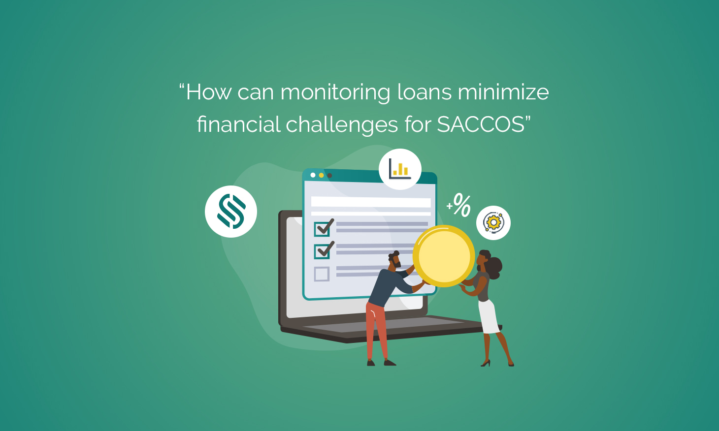 How can monitoring loans minimize financial challenges for SACCOS